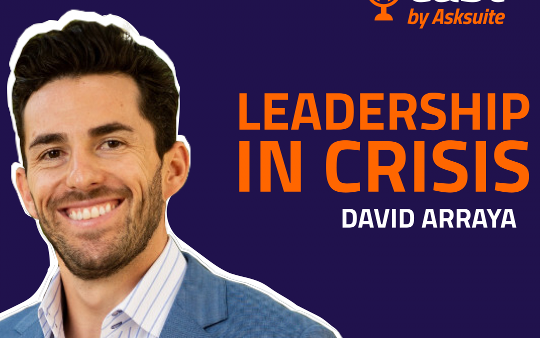 leadership podcast david arraya